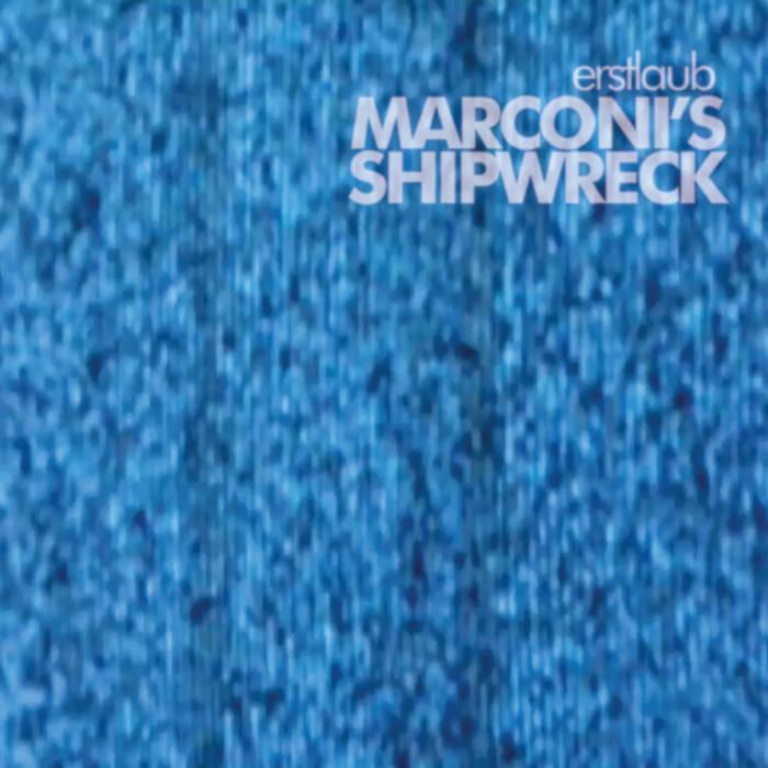 Marconi's Shipwreck cover art
