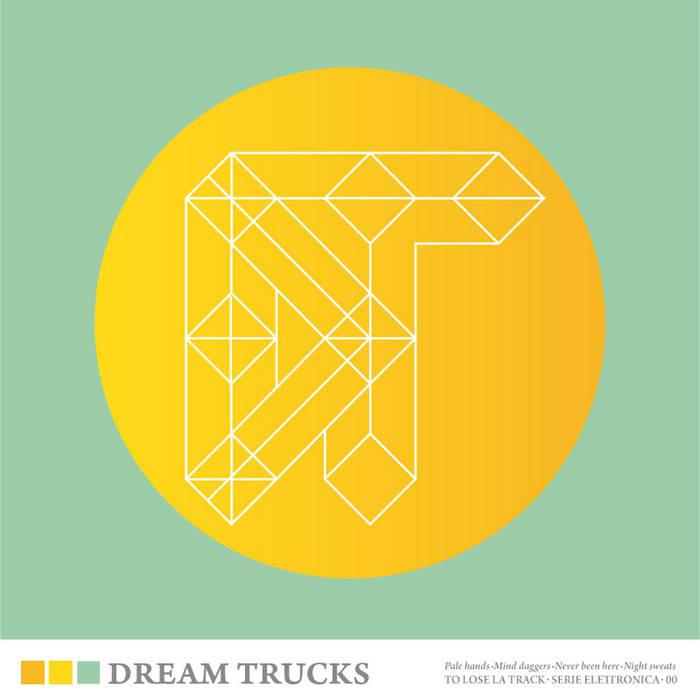 DREAM TRUCKS EP cover art