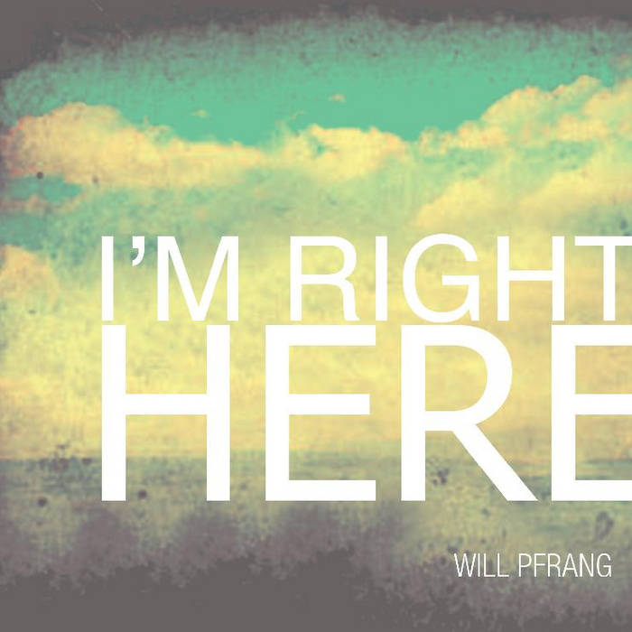 I'm Right Here cover art