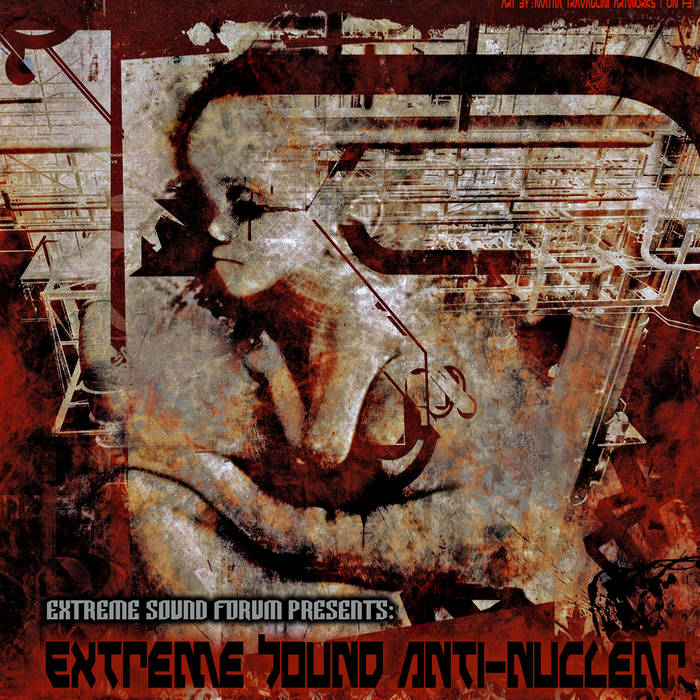 Various - Extreme Sound Anti-Nuclear (Benefit Japan) cover art
