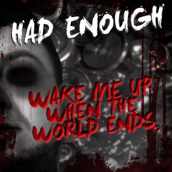 Wake Me Up When The World Ends cover art