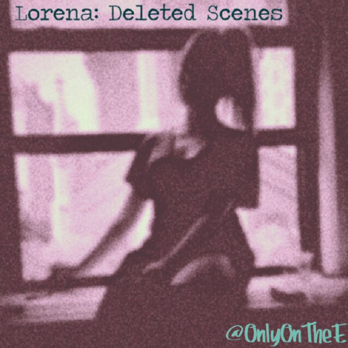 Lorena: Deleted Scenes cover art