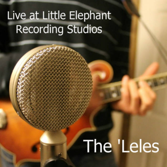 Live at Little Elephant Recording Studios cover art