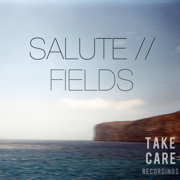 Fields EP [TAKECARE001] cover art