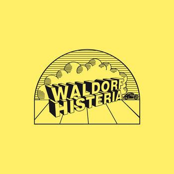 WALDORF HISTERIA cover art