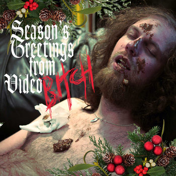 Season's Greetings From Video Bitch EP cover art