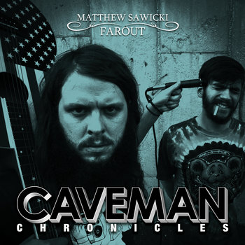 Matthew Sawicki & Farout: Caveman Chronicles cover art