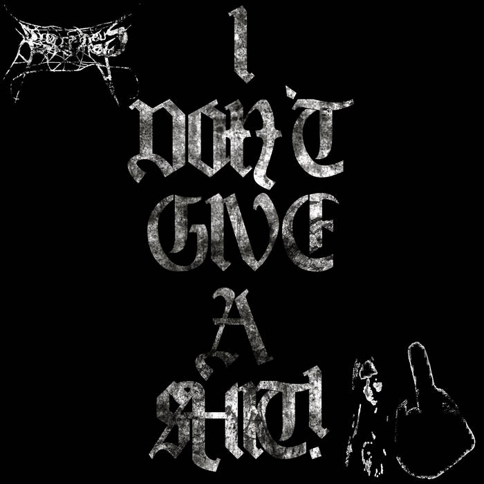 I Don't Give a Shit Demo 2012 cover art