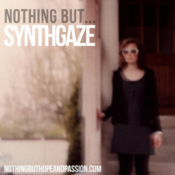Nothing But ... Synthgaze cover art