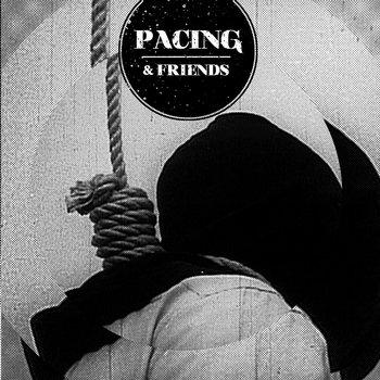 Pacing & Friends cover art