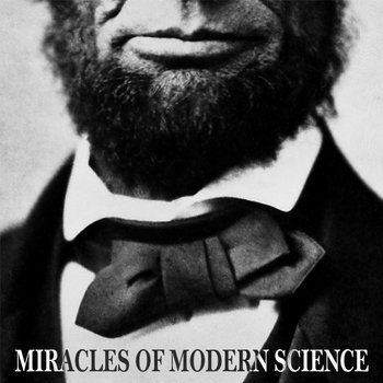 Miracles of Modern Science cover art