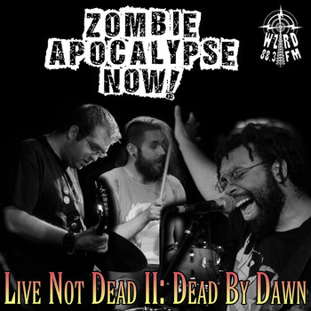 Live Not Dead II: Dead By Dawn cover art