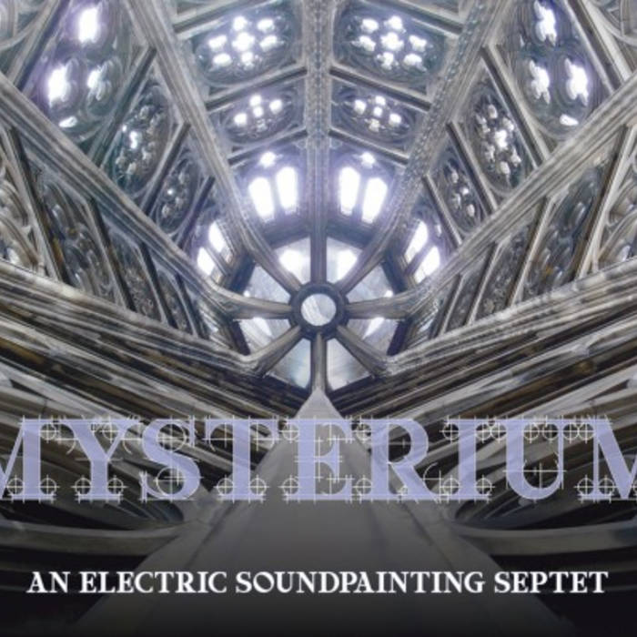 Mysterium - An Electric Soundpainting Septet cover art