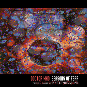 Doctor Who - Seasons of Fear - remastered OST cover art