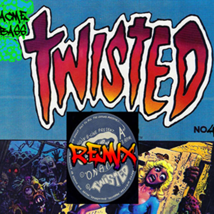 Twisted Remix  e.p (acme bass 004) cover art