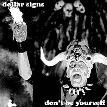Don't Be Yourself cover art