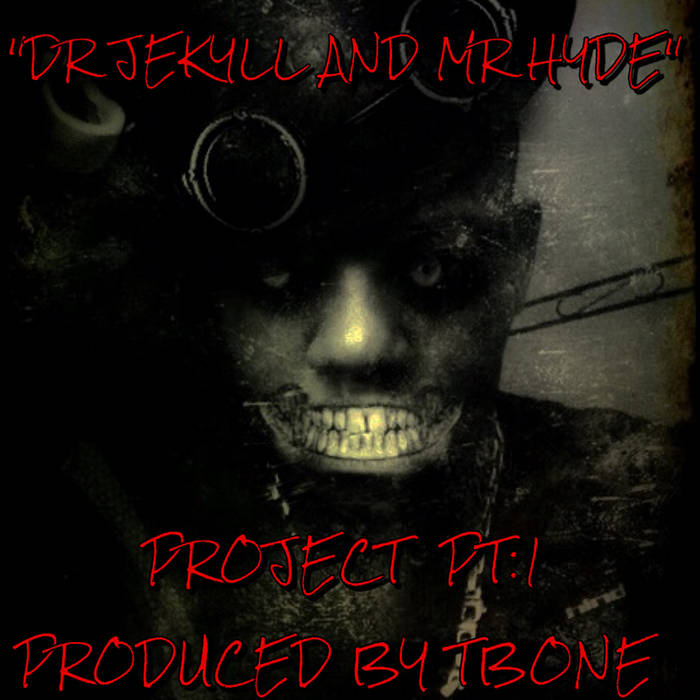Dr.Jekyll An Mr.Hyde Project Pt:1 cover art