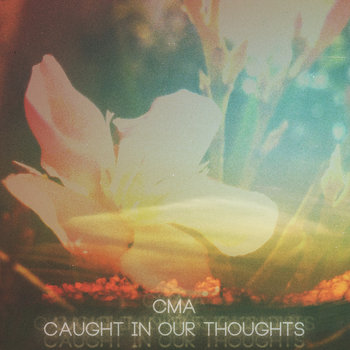 Caught In Our Thoughts cover art