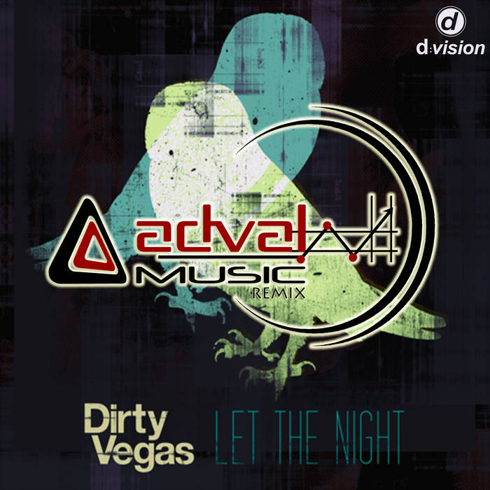 Dirty Vegas - Let The Night (Adval Remix) cover art