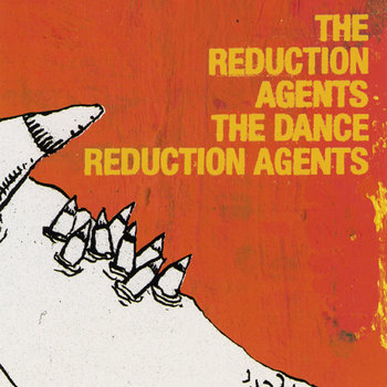 The Dance Reduction Agents cover art