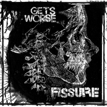 Gets Worse // Fissure cover art