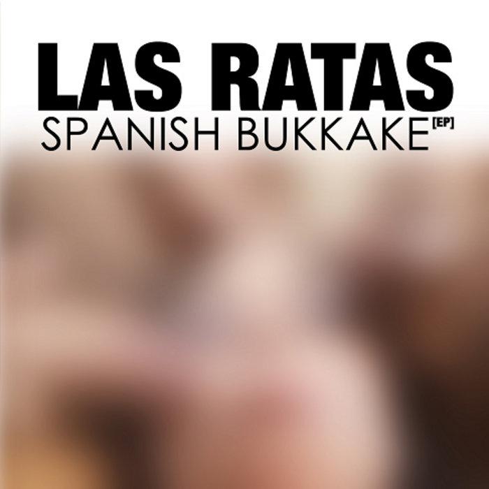 SPANISH BUKKAKE (EP) cover art