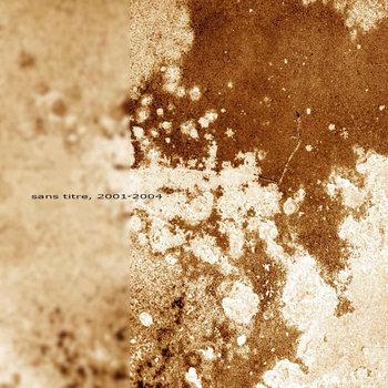 sans titre, 2001-2004 cover art