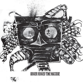 Nigger Rigged Time Machine cover art