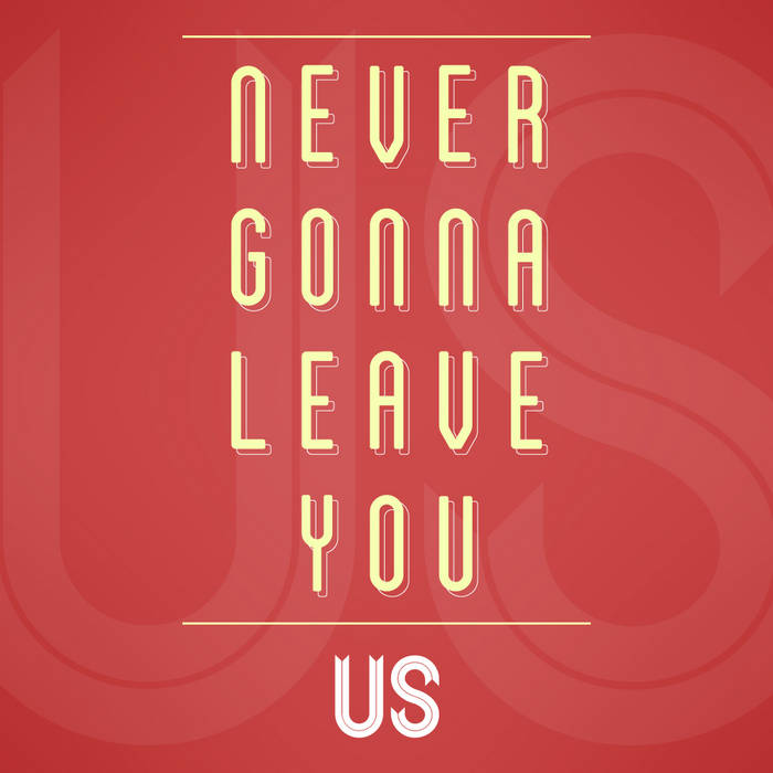 Never Gonna Leave You (Single) cover art