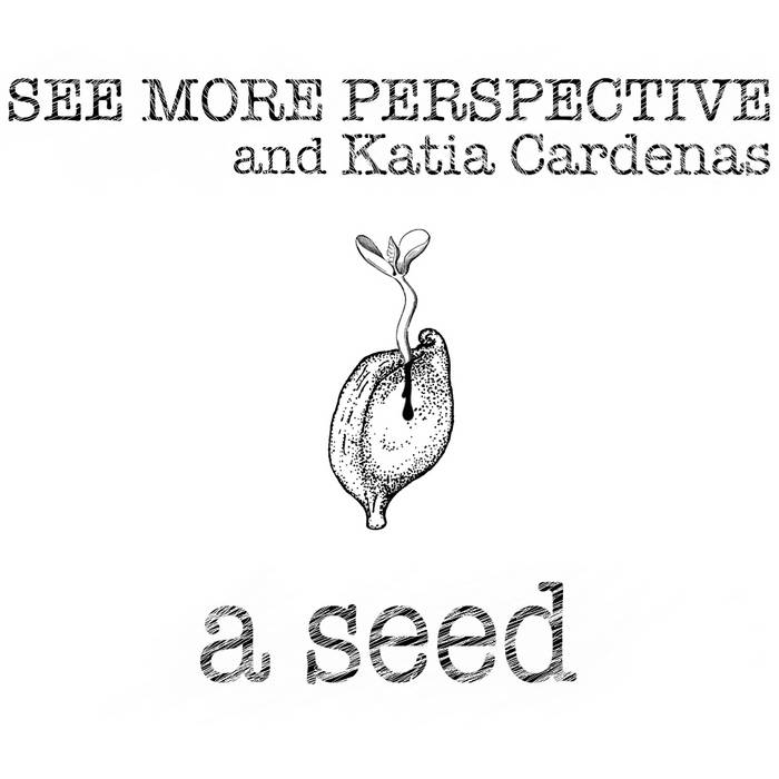 A Seed (with Katia Cardenas) cover art