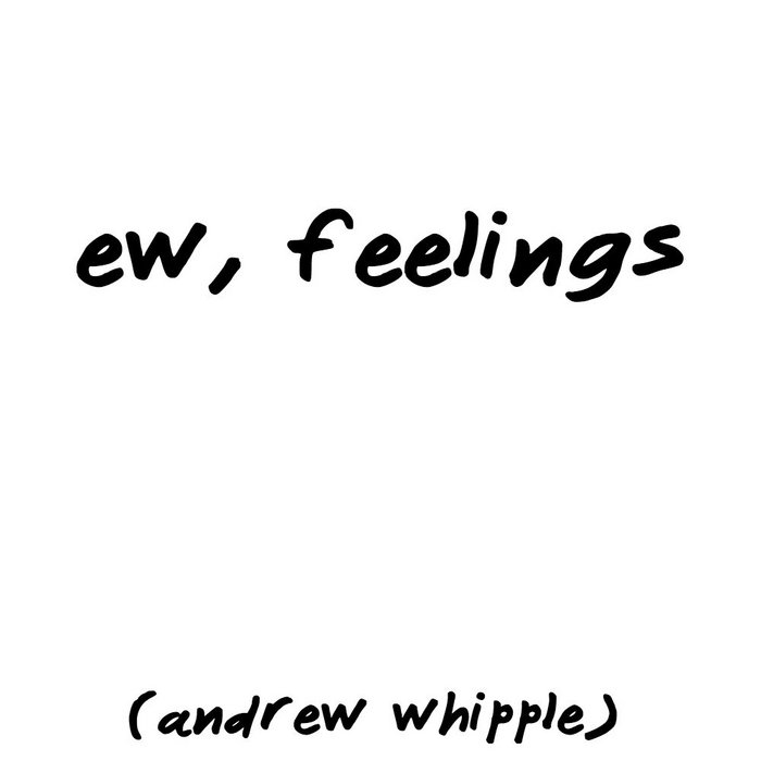 ew, feelings cover art