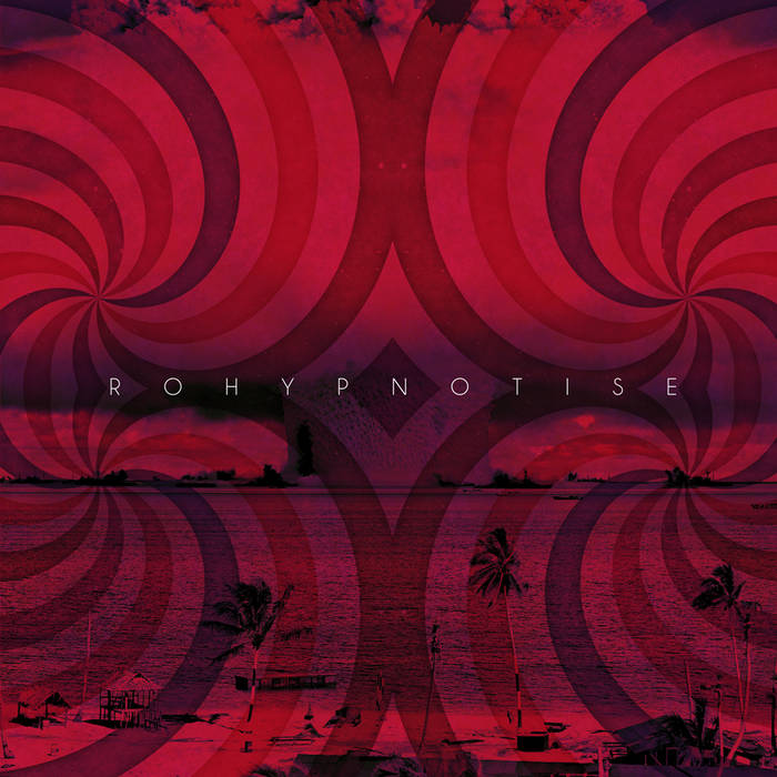 ROHYPNOTISE cover art