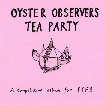 Oyster Observers Tea Party cover art