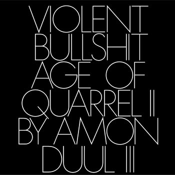Age of Quarrel II by Amon Düül III cover art