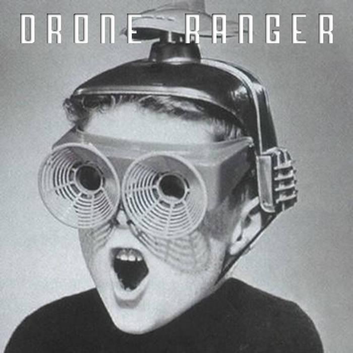 Drone Ranger cover art
