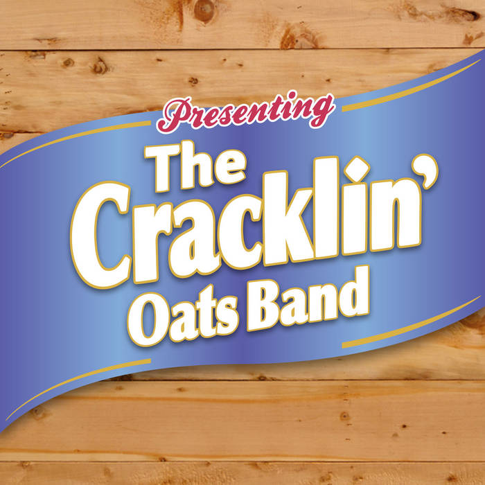 The Cracklin' Oats Band cover art