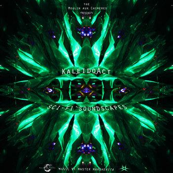 KaleidoAct & Master Margherita - Sci-Fi Soundscapes