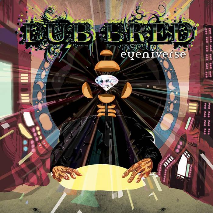 [OUTTA002] Dub Bred - Eyeniverse cover art