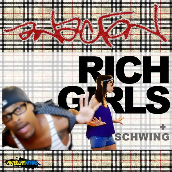 Rich Girls b/w Schwing cover art