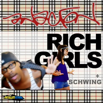 Rich Girls b/w Schwing cover art