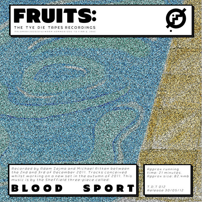 Fruits: The TDT Recordings cover art