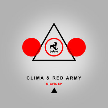 Clima & Red Army - Utopic EP | Turbine Music cover art