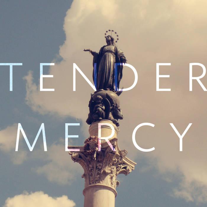 Tender Mercy EP cover art