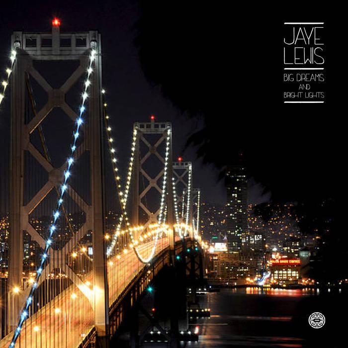 Big Dreams & Bright Lights cover art