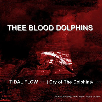 TIDAL FLOW ~~{Cry of The Dolphins}~~ cover art