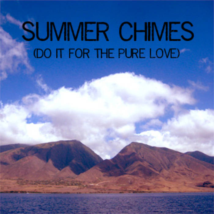 summer chimes (do it for the pure love) cover art
