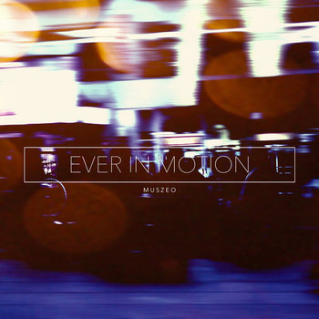 Ever In Motion cover art