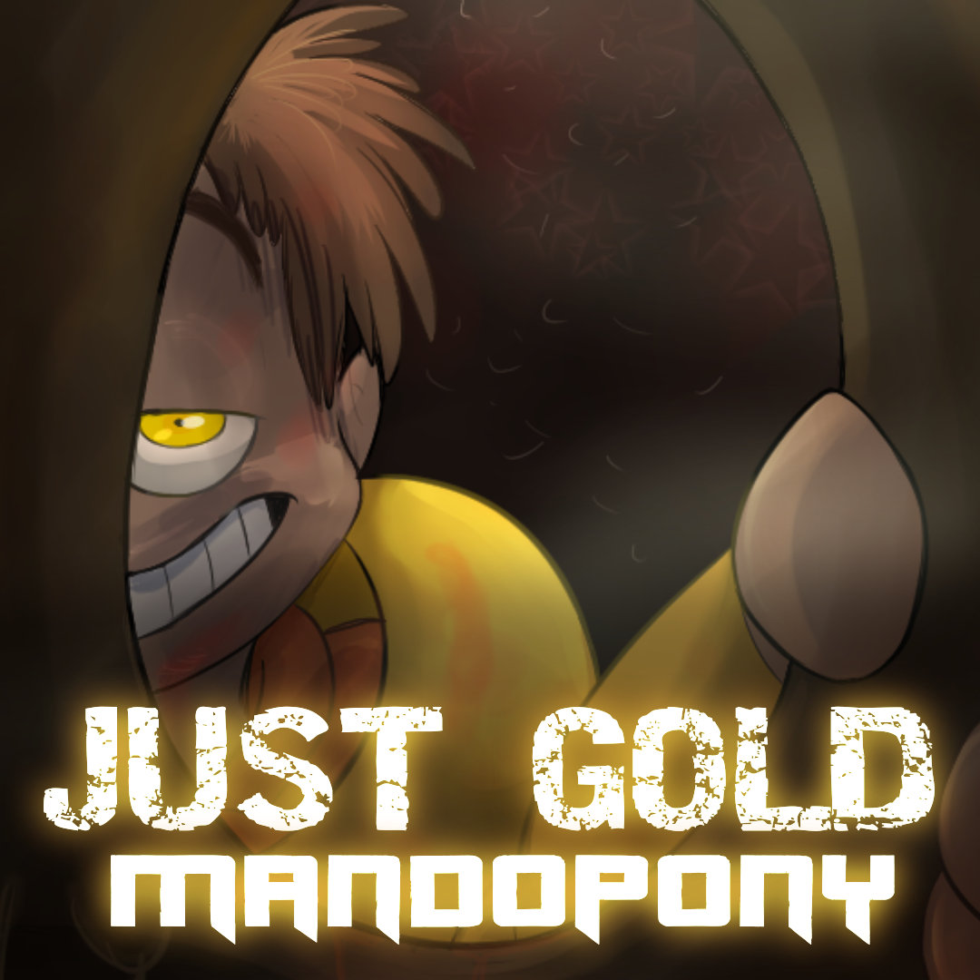 Just gold mandopony