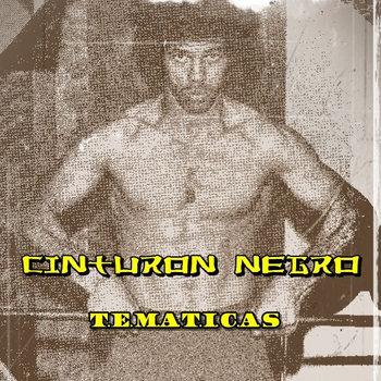 Cinturon Negro presenta..Tematicas cover art
