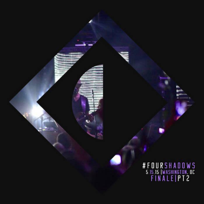 #Fourshadows Finale Pt. 2 |5.15.15| Washington, DC cover art